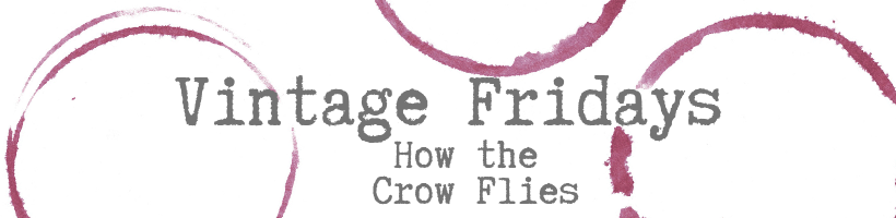 Vintage Friday: How the Crow Flies